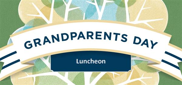 Grandparent/Loved One Luncheon