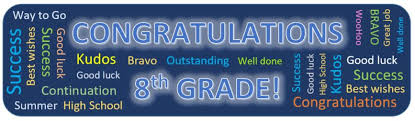 Congratulations to our 8th Graders!