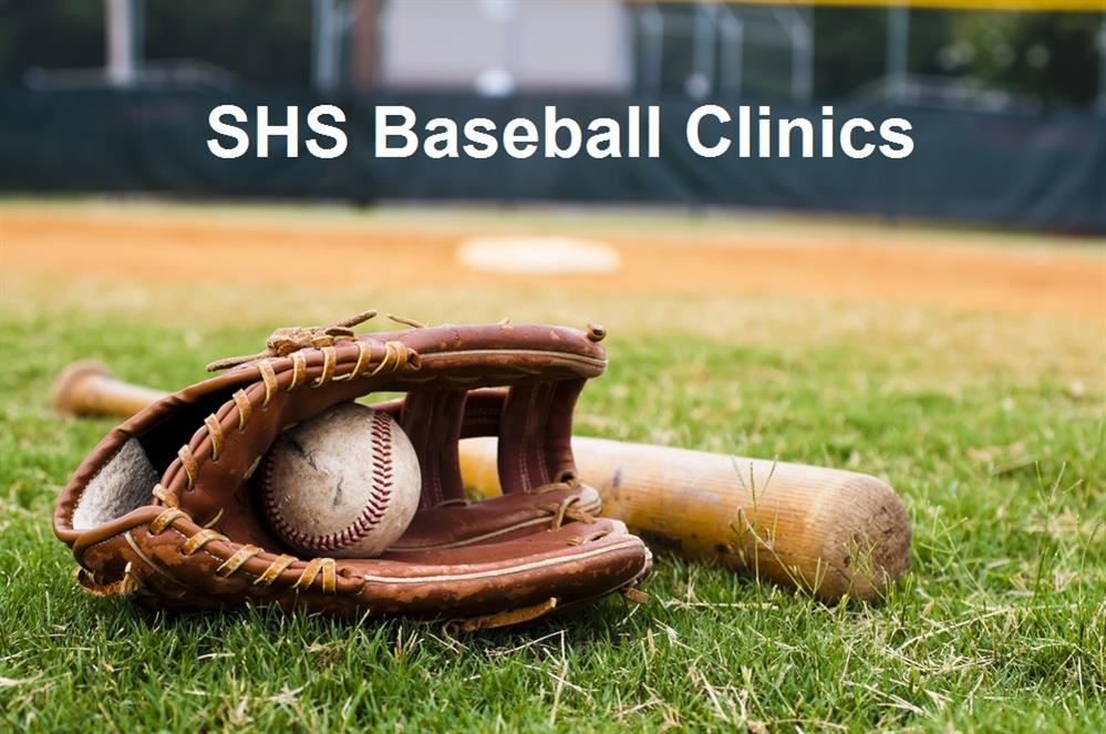SHS Baseball Clinics